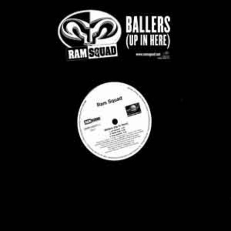 Ram Squad - Ballers (up in here)
