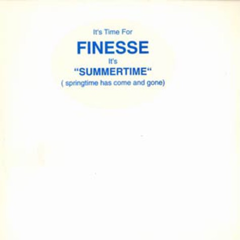 Finesse - Summertime (springtime has come and gone)