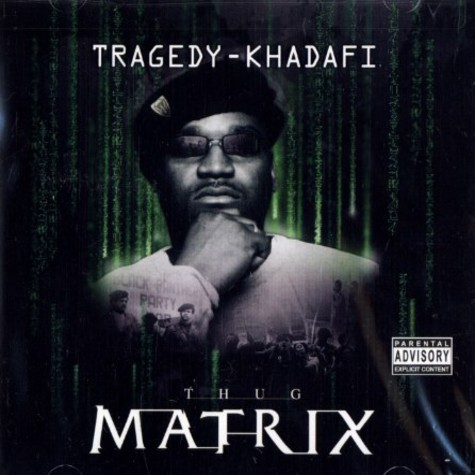 Tragedy Khadafi - Thug matrix volume 1