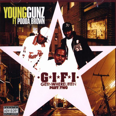 Young Gunz - Get in where u fit in part 2