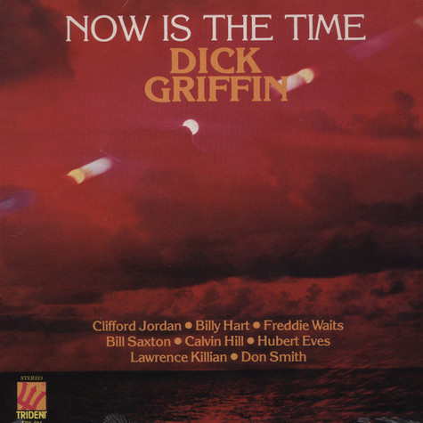 Dick Griffin - Now Is The Time