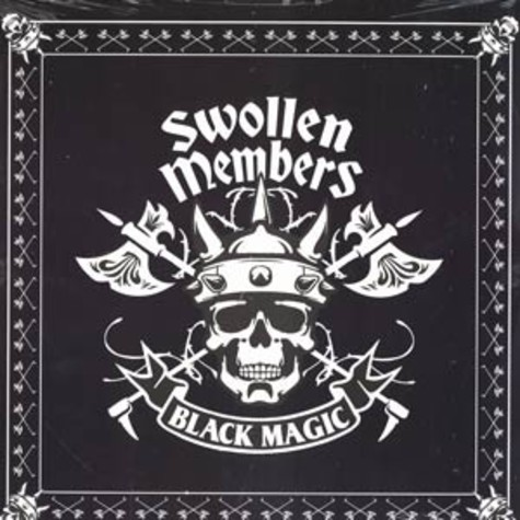 Swollen Members - Black magic