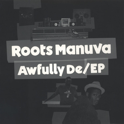 Roots Manuva - Awfully de EP