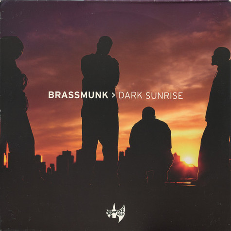 Brassmunk - Dark Sunrise
