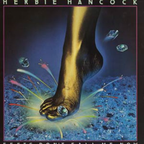 Herbie Hancock - Feets don't fall me now