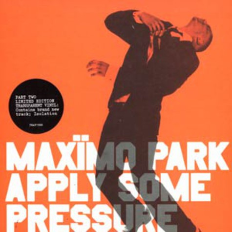 Maximo Park - Apply some preassure 2 part 2