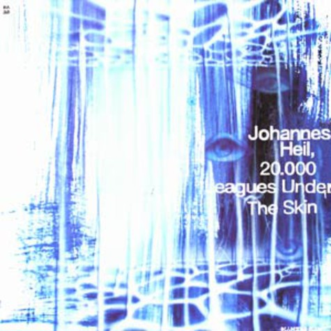 Johannes Heil - 20.000 Leagues under the skin