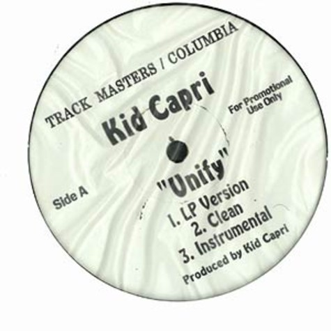 Kid Capri - Unify feat. Snoop Dogg & Slick Rick