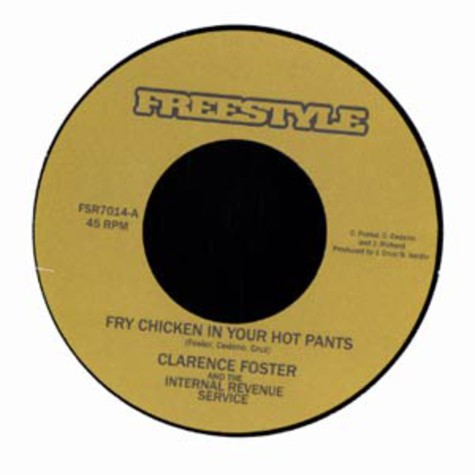 Clarence Foster - Fry chicken in your hot pants