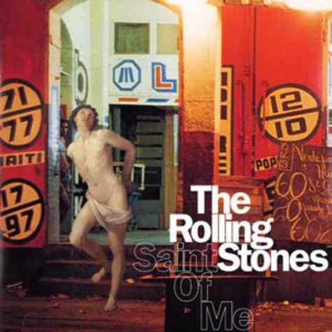 Rolling Stones, The - Saint of me
