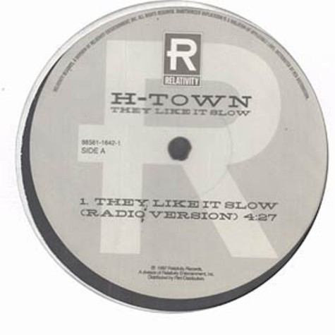 H Town - They like it slow