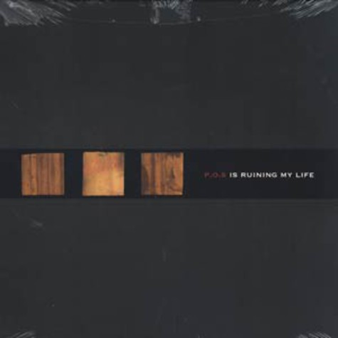 P.O.S. - ... is ruining my life