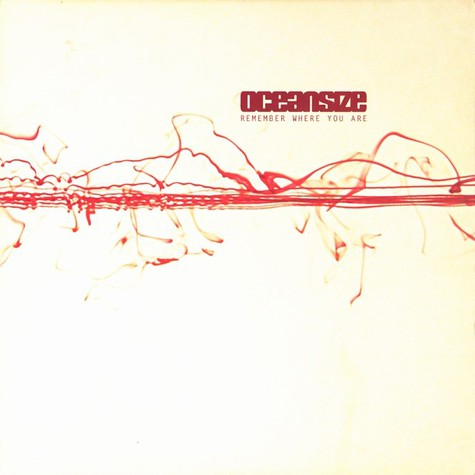 Oceansize - Remember where you are