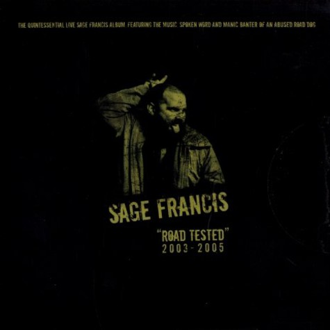 Sage Francis - Road tested