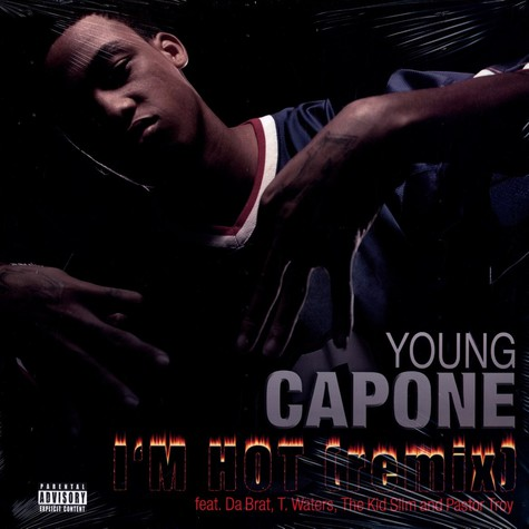 Young Capone - I'm hot remix feat. Da Brat, T.Waters, The Kid Slim & Pastor Troy