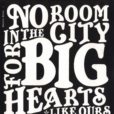 Martin Brew - No room in the city for big hearts like ours