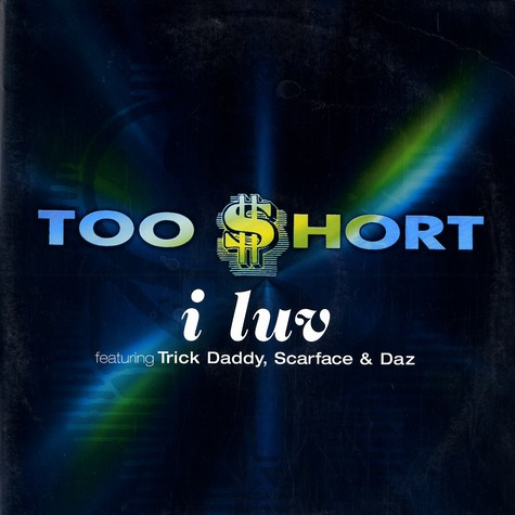 Too Short - I luv feat. Trick Daddy, Scarface & Daz
