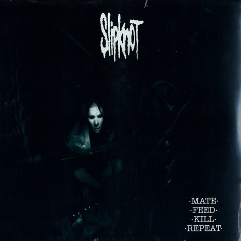 Slipknot - Mate, feed, kill, repeat
