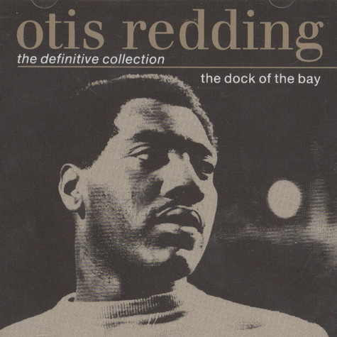 Otis Redding - The definitive collection