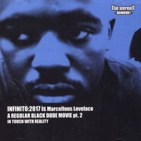 Infinito2017 is Marcellous Lovelace - A regular black dude movie part 2