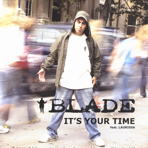 Blade - It's your time