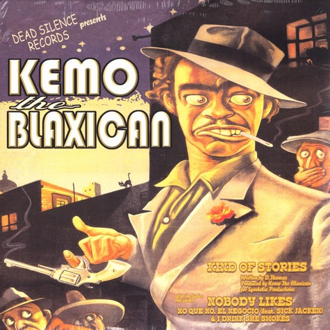 Kemo The Blaxican - Kind of stories