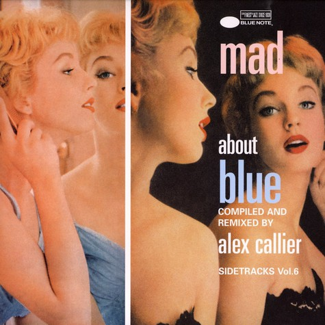 Alex Callier - Mad about blue - Blue Note's sidetracks volume 6