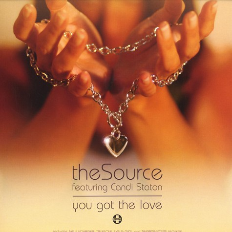 Source, The - You got the love feat. Candi Staton