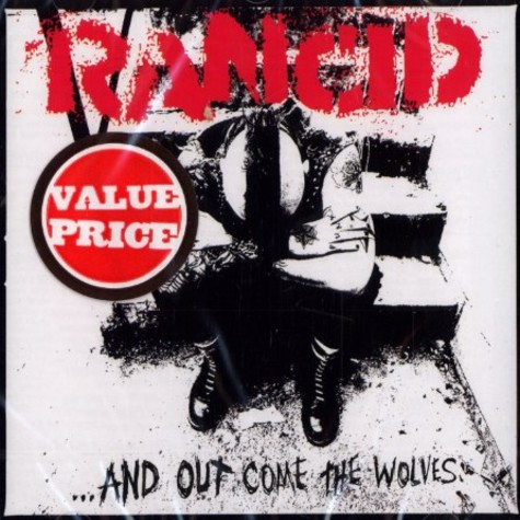 Rancid - And out come the wolfes