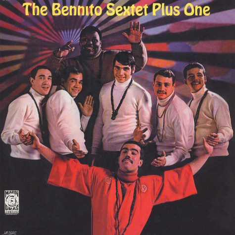 Bennito Sextet Plus One, The - The Bennito Sextet Plus One