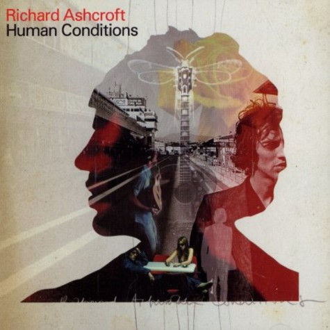 Richard Ashcroft - Human conditions