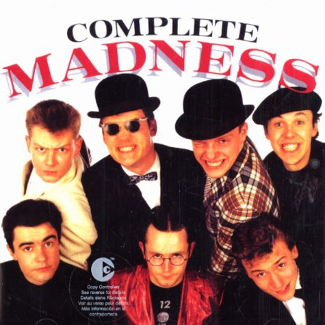 Madness - Complete madness