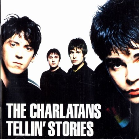 Charlatans, The - Tellin' stories
