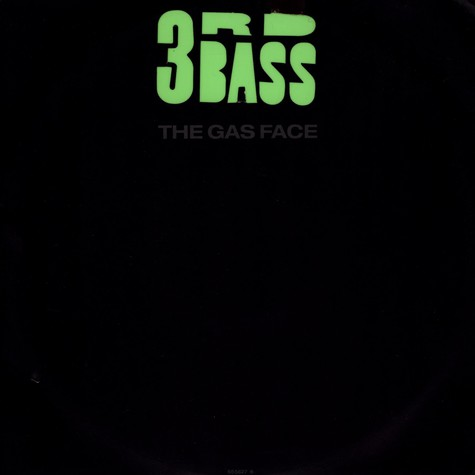 3rd Bass - Gas Face