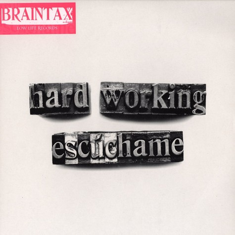Braintax - Hard Working