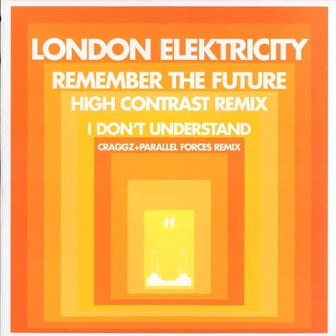 London Elektricity - Remember the future High Contrast remix