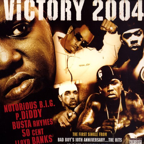 P.Diddy - Victory 2004 feat. Notorious B.I.G., Busta Rhymes, 50 Cent & Lloyd Banks