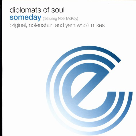 Diplomats Of Soul - Someday feat. Noel McKoy