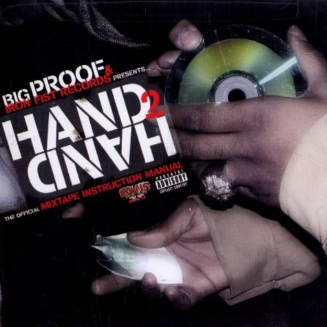 Proof of D-12 & Iron Fist Records present: - Hand 2 hand - the mixtape