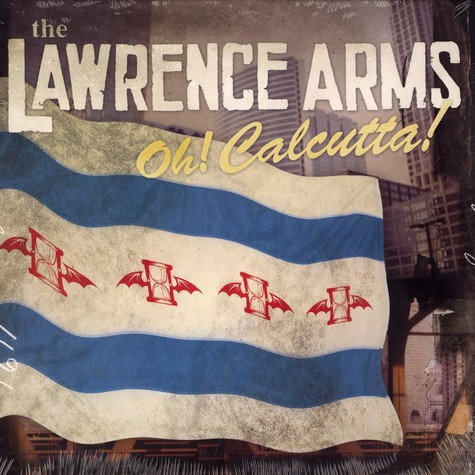 Lawrence Arms, The - Oh calcutta !