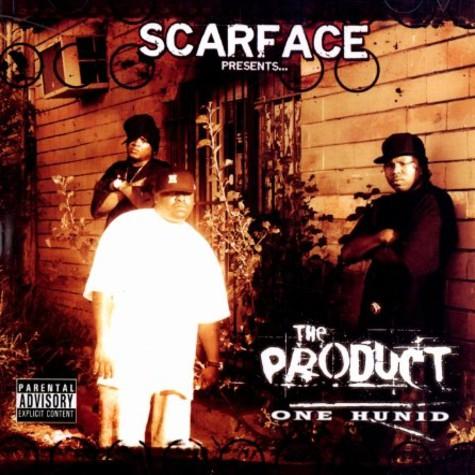 Scarface presents The Product - One hunid