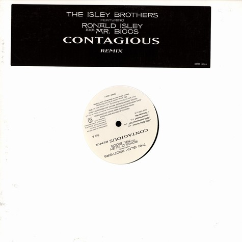 Isley Brothers, The - Contagious remix feat. Ronald Isley aka Mr. Biggs