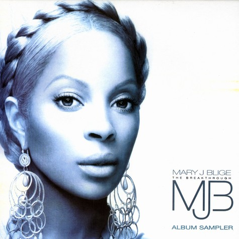 Mary J.Blige - The breakthrough album sampler