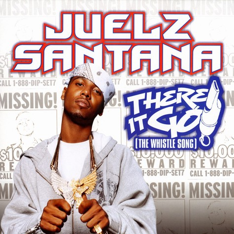 Juelz Santana - There it go ! (the whistle song)