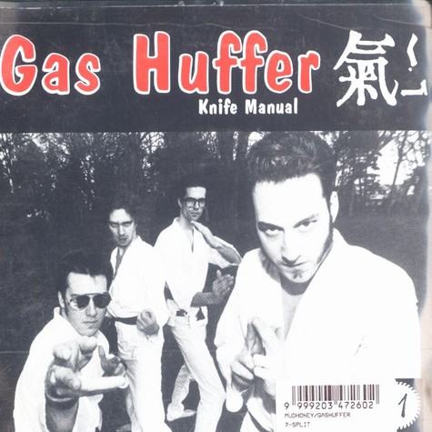 Gas Huffer / Mudhoney - Knife manual / you stupid ashole