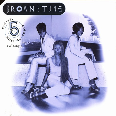 Brownstone - 5 miles to empty (remixe)