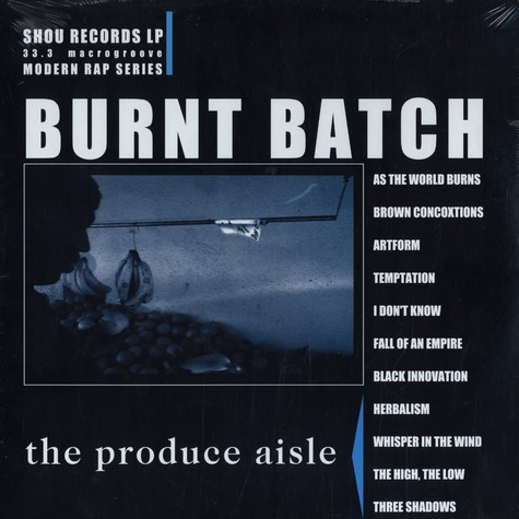 Burnt Batch - The product aisle