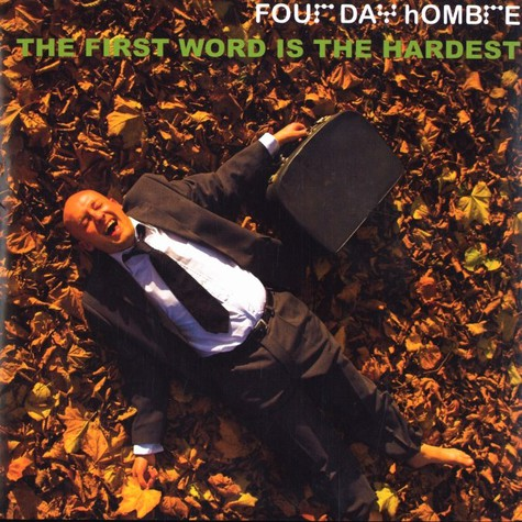 Four Day Hombre - The first word is the hardest