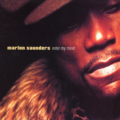 Marlon Saunders - Enter my mind
