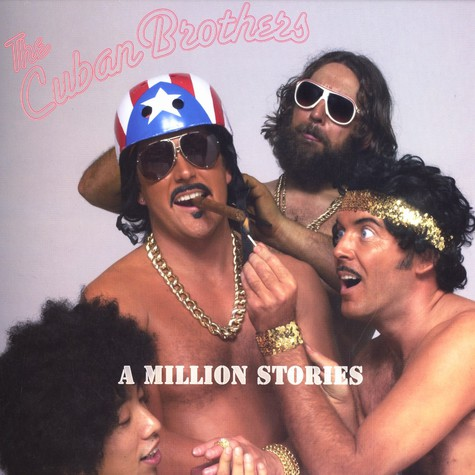 Cuban Brothers, The - A million stories